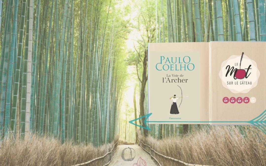 * La Voie de l'Archer * Paulo COELHO