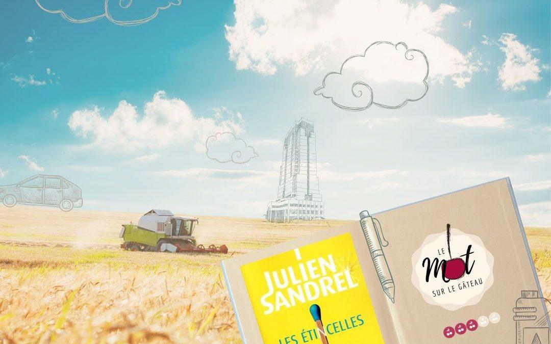 * Les Étincelles * Julien SANDREL