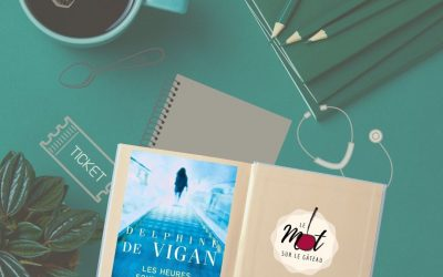 * Les heures souterraines * Delphine DE VIGAN